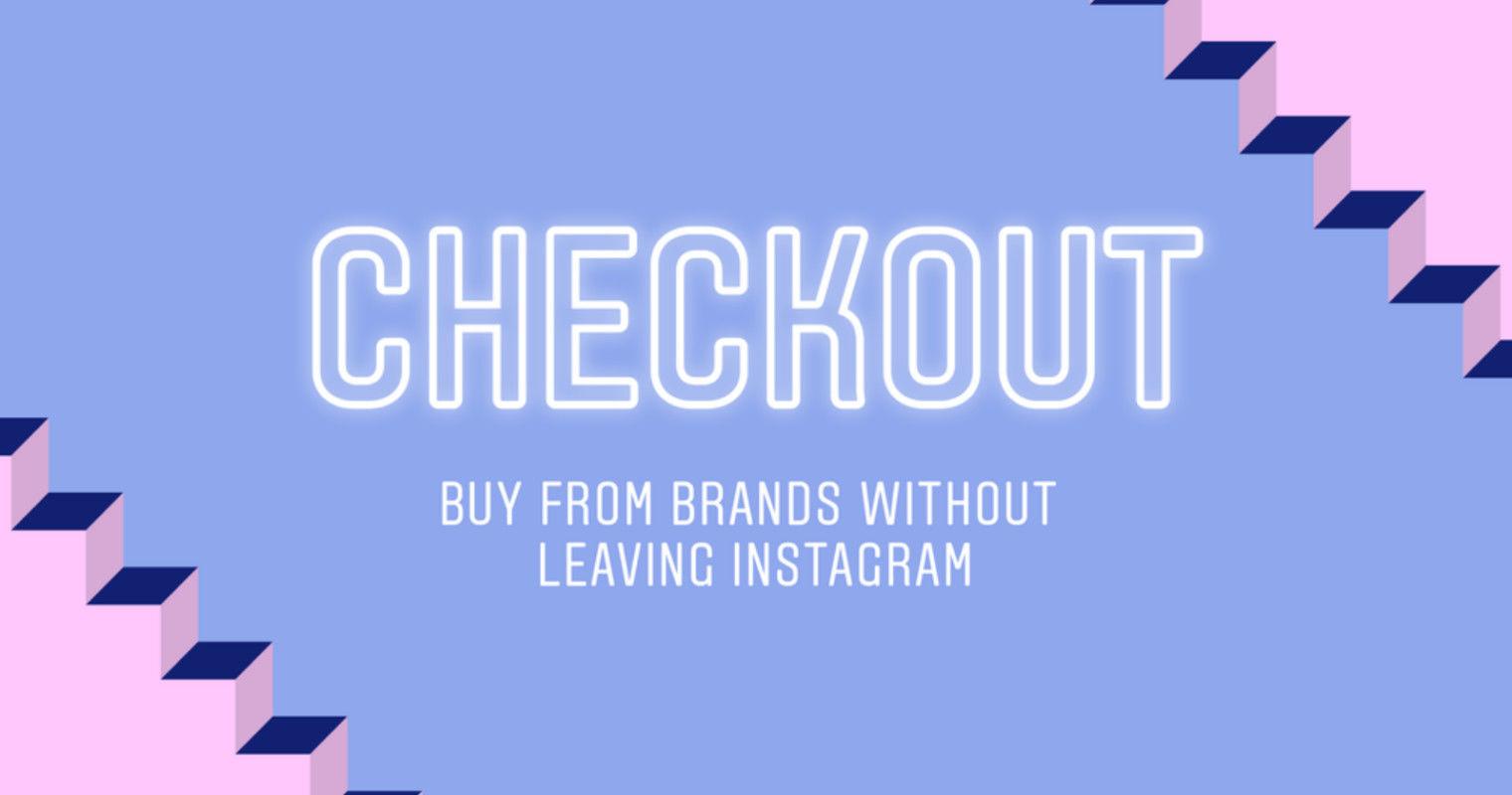 Instagram Q1推出線上購物功能checkout-鯊客科技SEO全網行銷公司